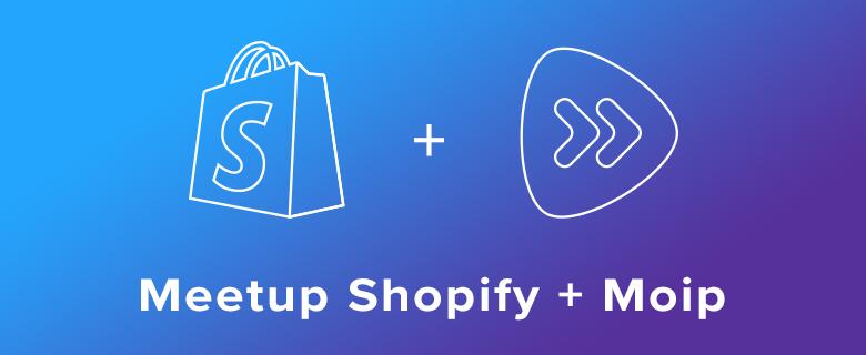 Meetup_Shopify_Moip_Blog